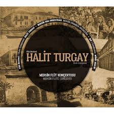 Halit Turgay- Mersin Flüt Konçertosu - Klasik / Uzelli Müzik